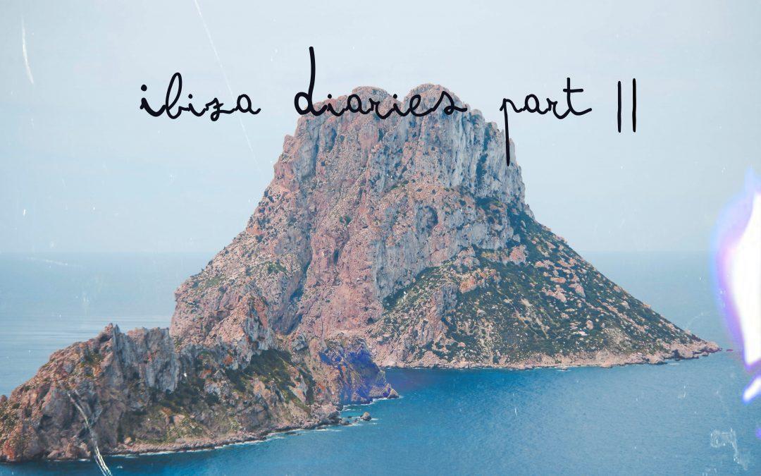 Ibiza Diaries part ||    Roadtrip op z'n Spaans